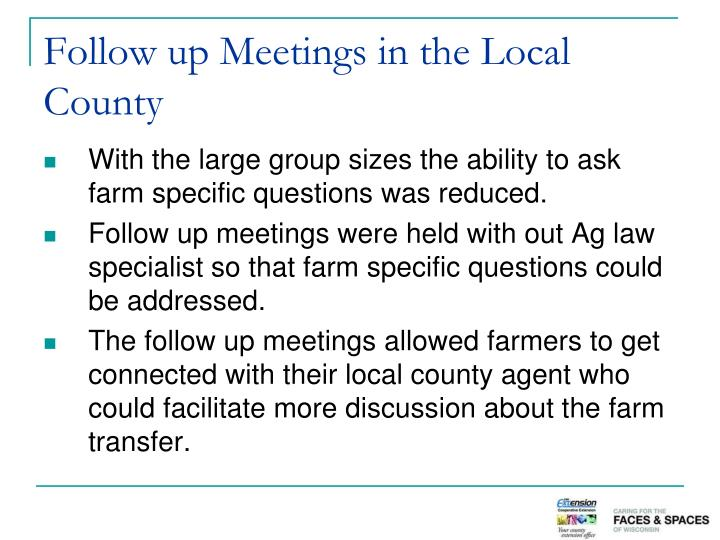 Follow up Meetings in the Local County
