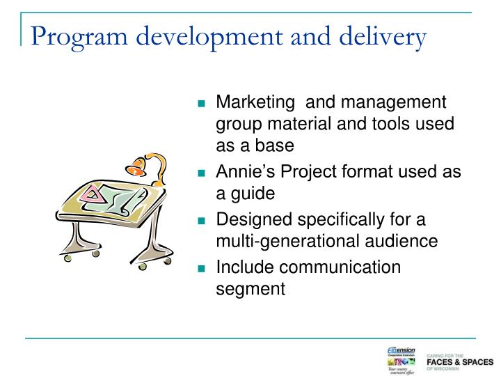 Program development and delivery