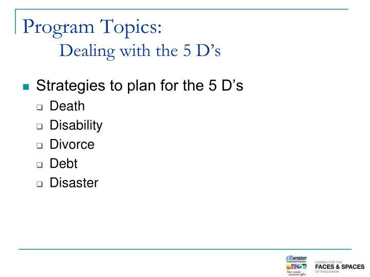 Program Topics: