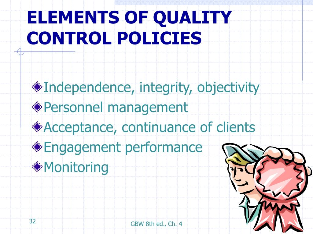 ELEMENTS OF QUALITY CONTROL POLICIES