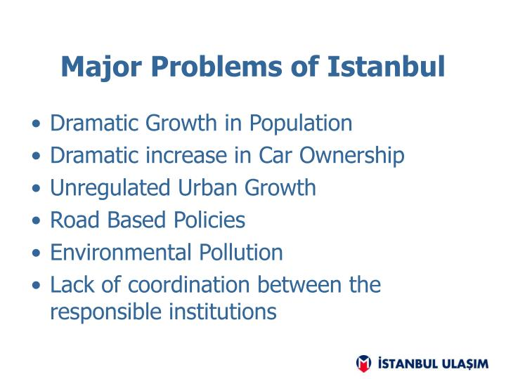 Major Problems of Istanbul