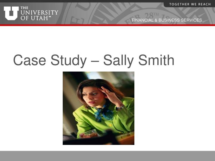 Case Study – Sally Smith