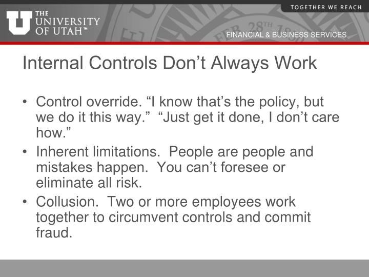 Internal Controls Don't Always Work