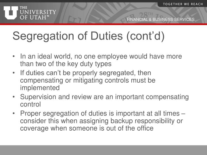 Segregation of Duties (cont'd)