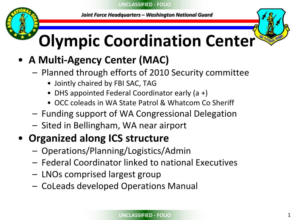 A Multi-Agency Center (MAC)