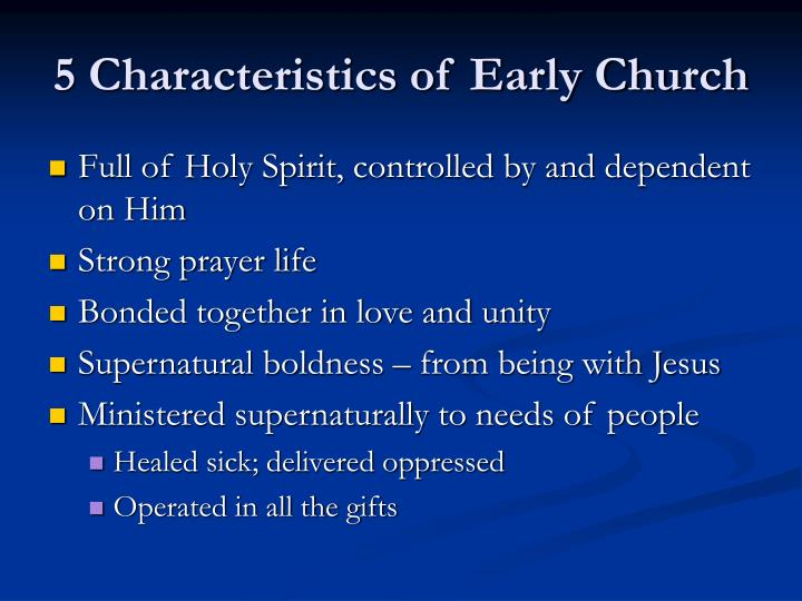 5 Characteristics of Early Church