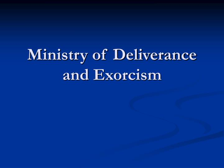 Ministry of Deliverance