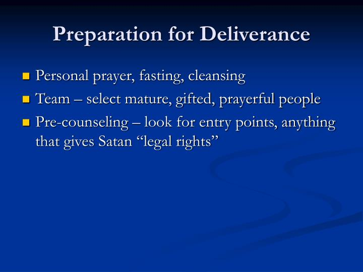 Preparation for Deliverance