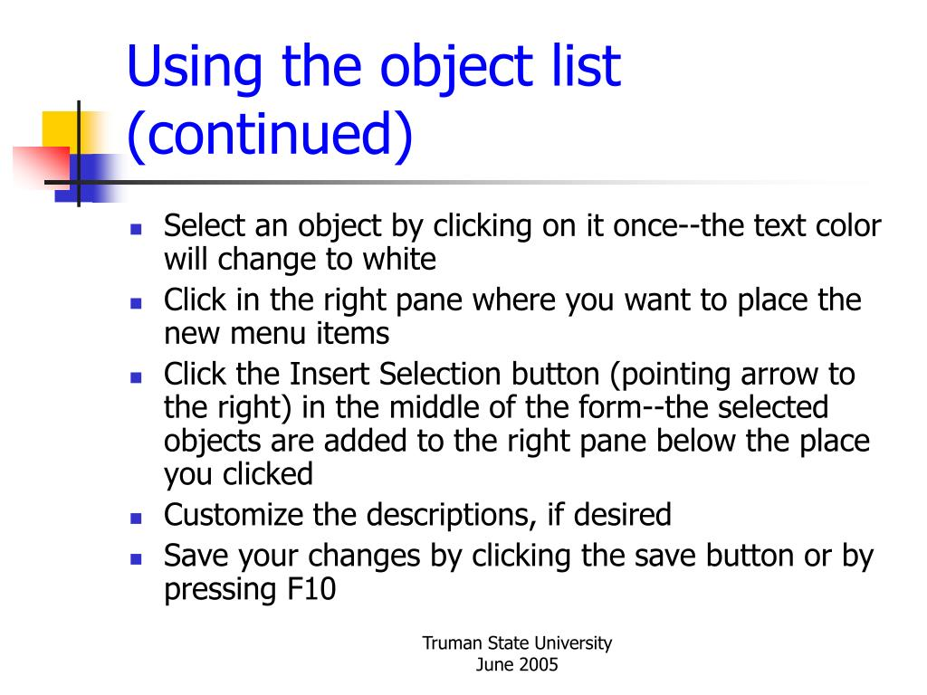 Using the object list (continued)