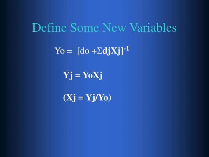 Define Some New Variables