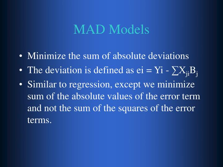 MAD Models