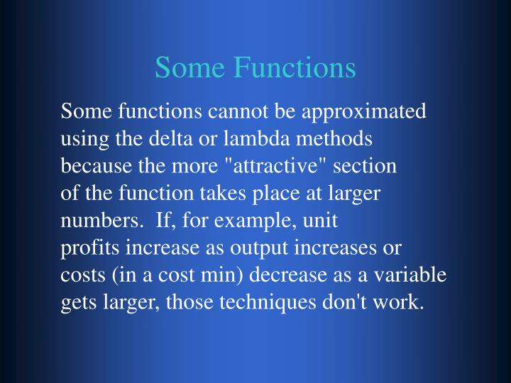 Some Functions