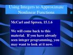 using integers to approximate nonlinear functions