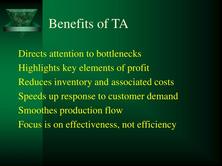 Benefits of TA