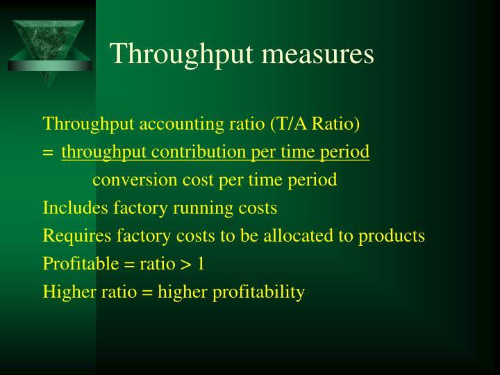 Throughput measures