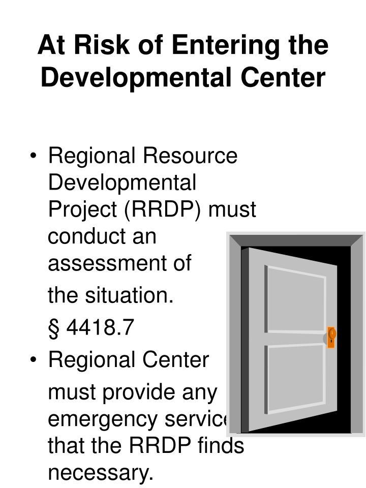 Regional Resource Developmental Project (RRDP) must conduct an assessment of