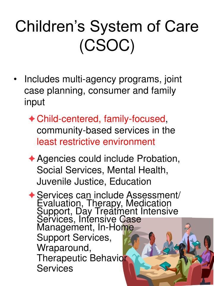 Children's System of Care (CSOC)