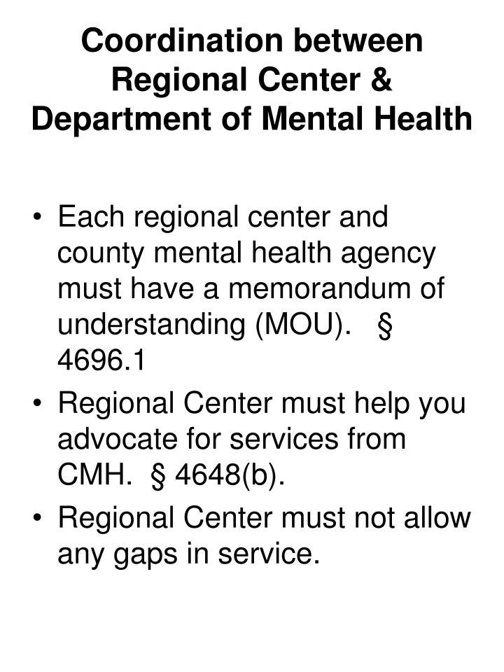 Coordination between Regional Center & Department of Mental Health