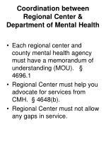 coordination between regional center department of mental health