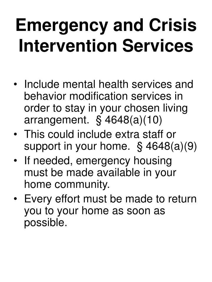 Emergency and Crisis Intervention Services