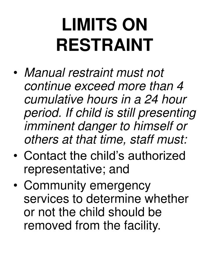 LIMITS ON RESTRAINT