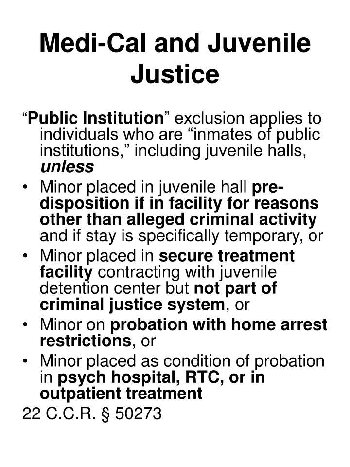 Medi-Cal and Juvenile Justice
