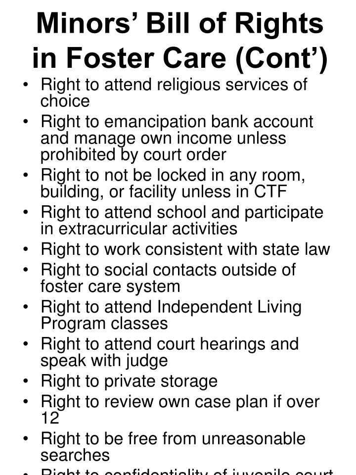 Minors' Bill of Rights in Foster Care (Cont')
