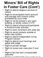 minors bill of rights in foster care cont