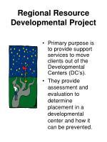 regional resource developmental project