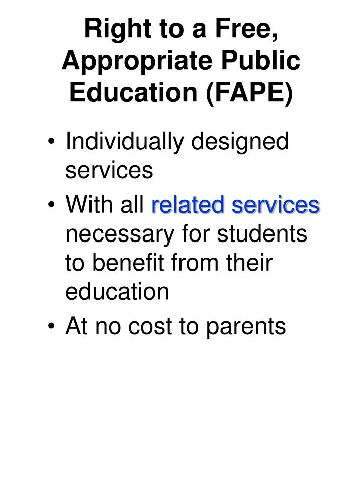 Right to a Free, Appropriate Public Education (FAPE)
