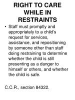 right to care while in restraints