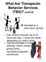 what are therapeutic behavior services tbs cont d