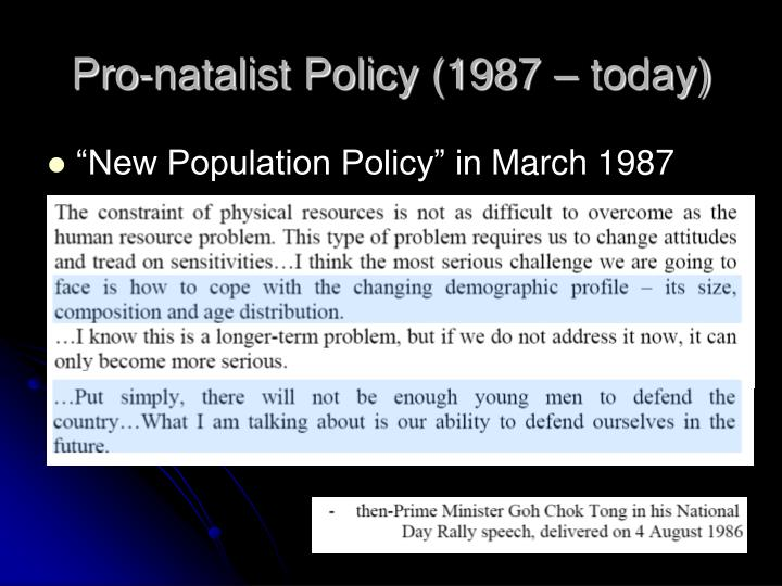 Pro-natalist Policy (1987 – today)