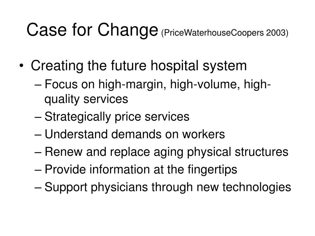 Case for Change