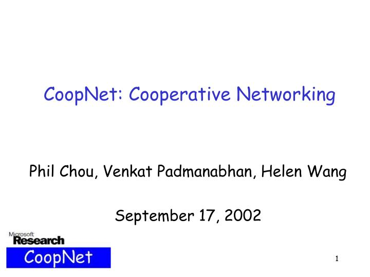 Coopnet cooperative networking