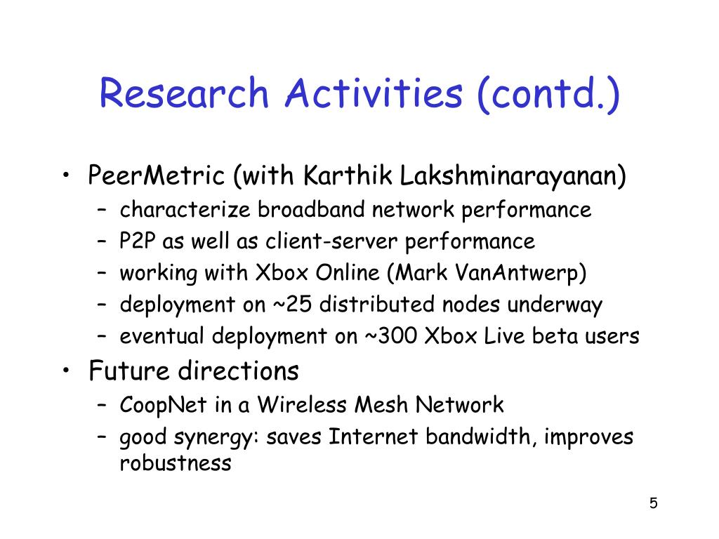 Research Activities (contd.)