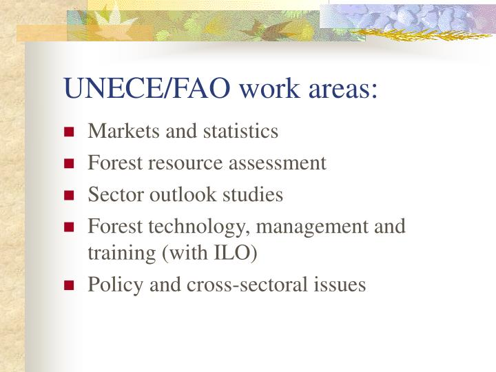 UNECE/FAO work areas: