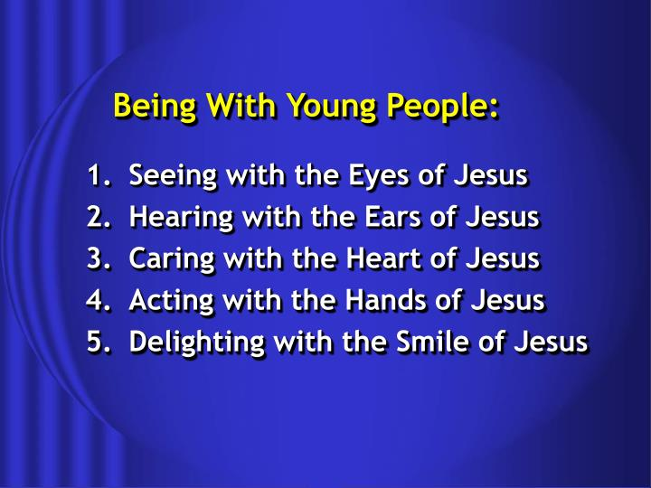 Being With Young People: