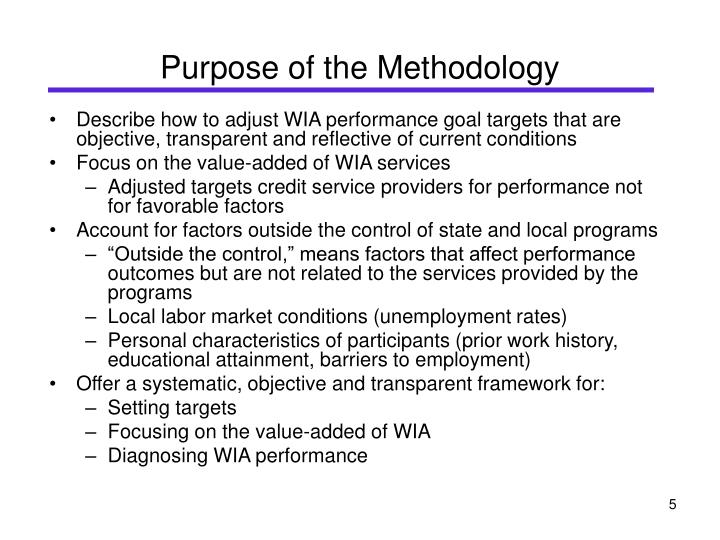 Purpose of the Methodology