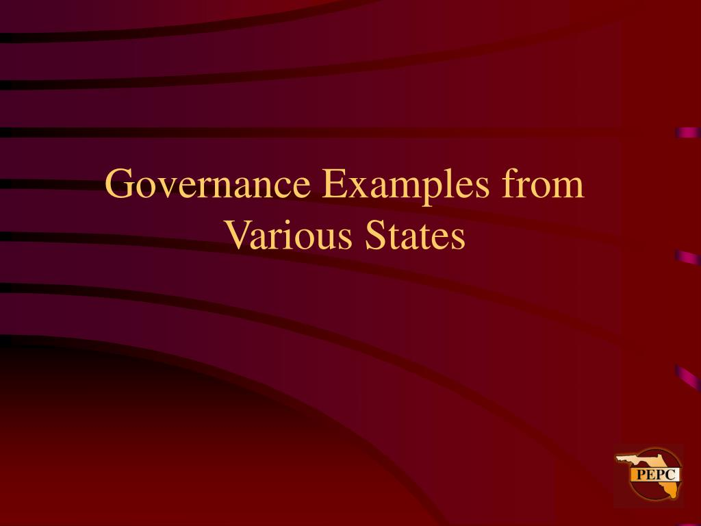 Governance Examples from Various States