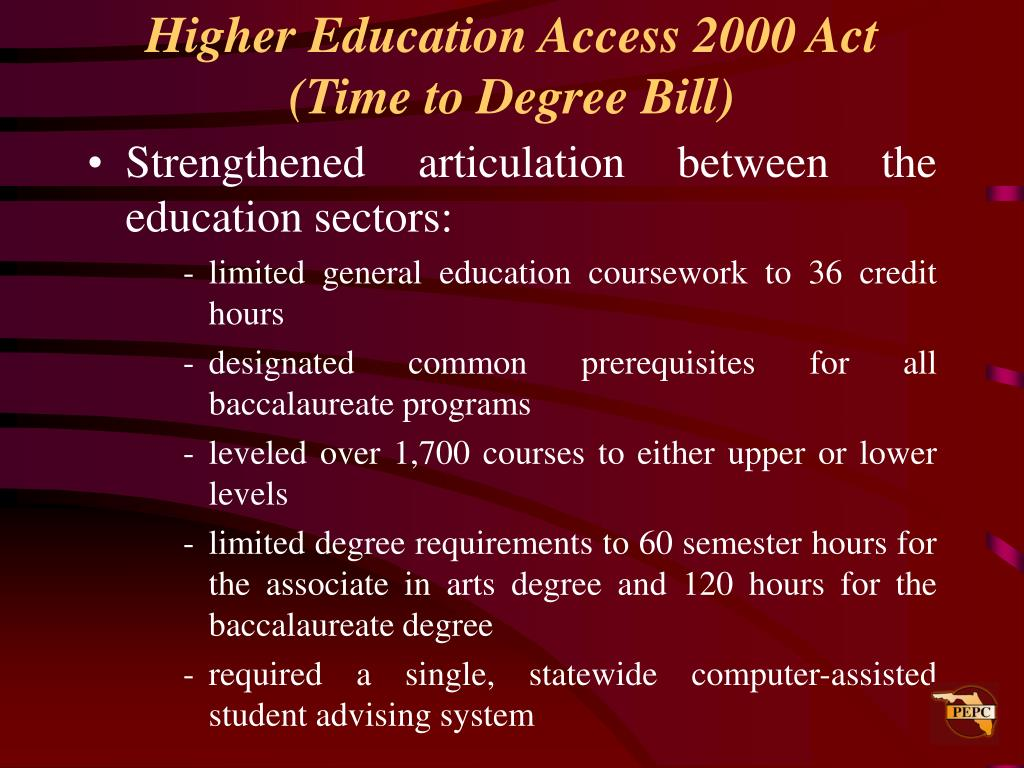 Higher Education Access 2000 Act (Time to Degree Bill)