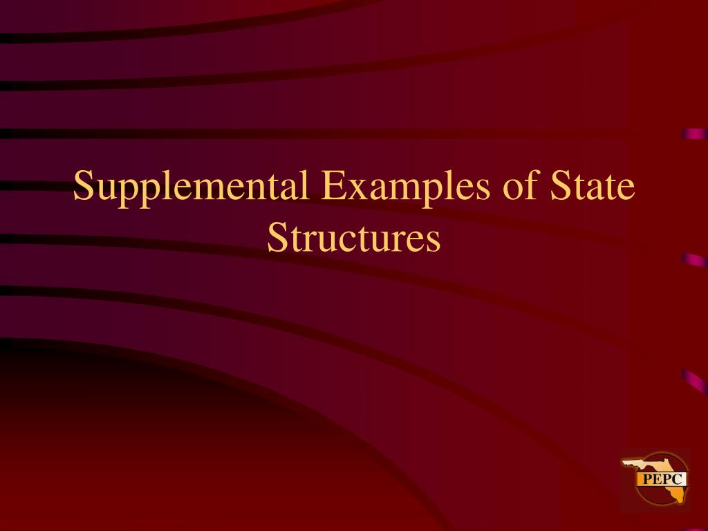 Supplemental Examples of State Structures
