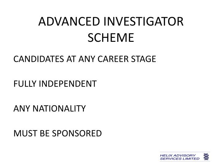 ADVANCED INVESTIGATOR SCHEME