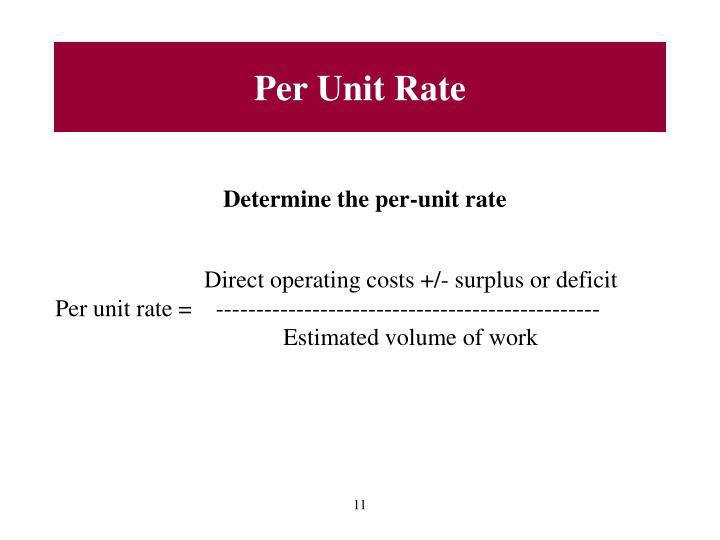 Per Unit Rate