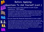 before applying questions to ask yourself cont
