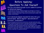 before applying questions to ask yourself