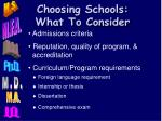 choosing schools what to consider