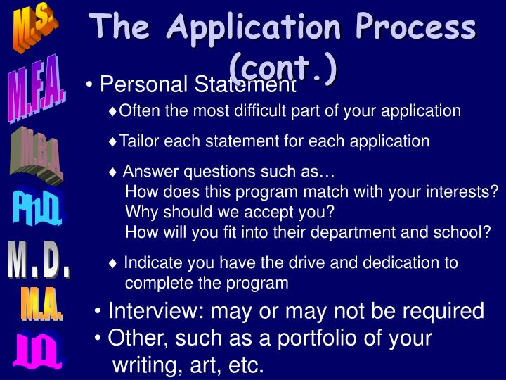 The Application Process (cont.)