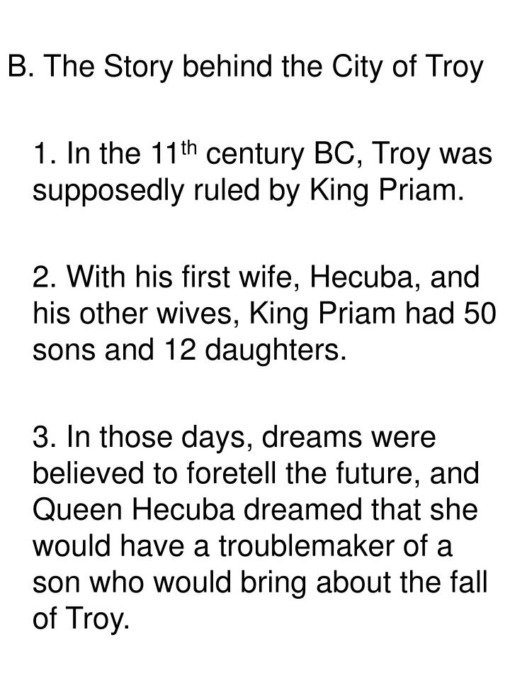 B. The Story behind the City of Troy