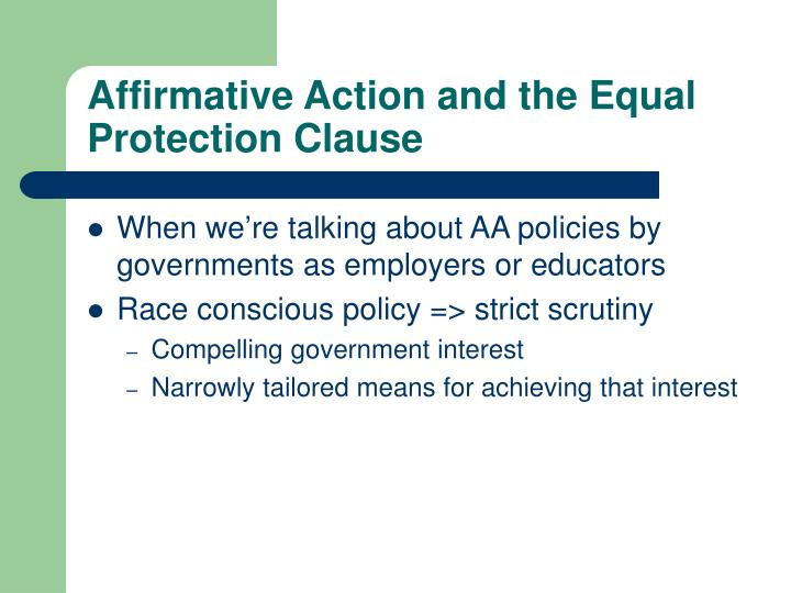 Affirmative Action and the Equal Protection Clause